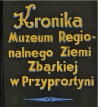 Muzeum regionalne w Przyprostyni. Pierwsze muzeum na polskiej wsi.